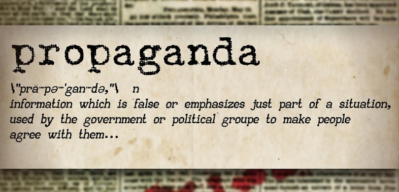 Propaganda ... information which is false or emphasizes just part of a situation, used by the government or political groupe to make peiole agree with them ...